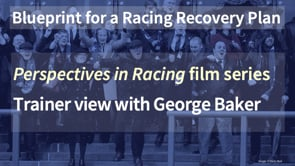 Thumbnail of Trainer view with George Baker