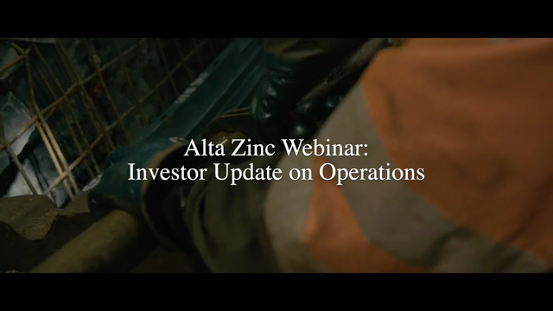 Alta Zinc Webinar: Investor Update on Operations
