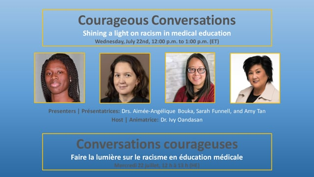 Courageous Conversations: Shining a  light on racism in medical education