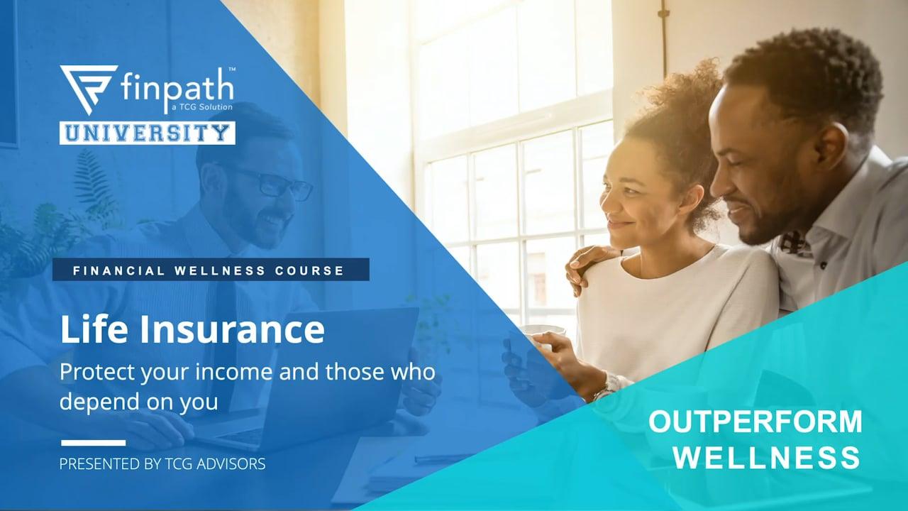 FinPath Course - Life & Disability Insurance - August 2020
