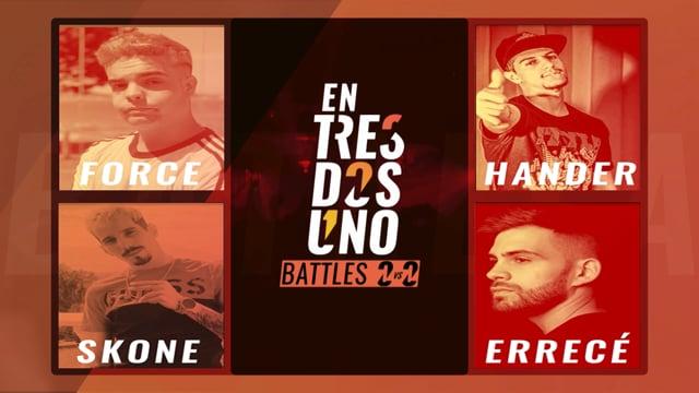 #ENTRESDOSUNOBATTLES 2vs2 - Semifinal 2