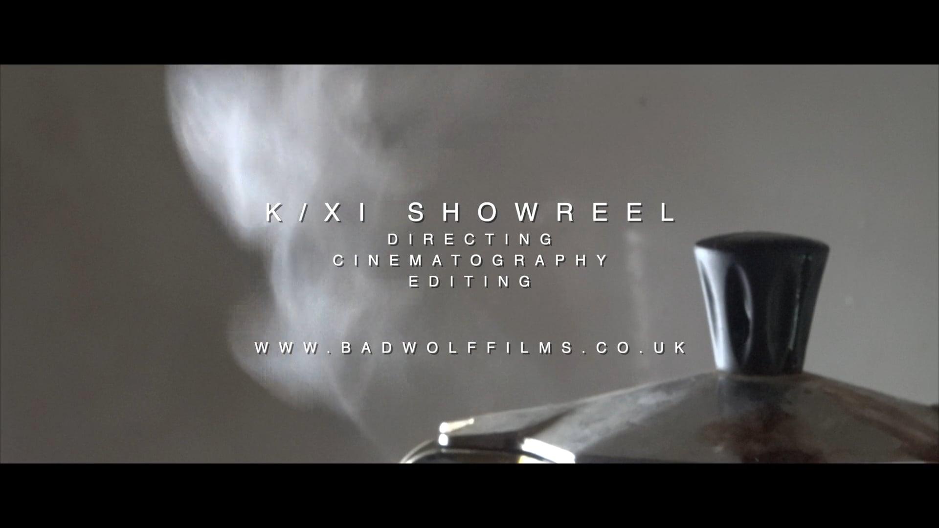 K /XI Showreel 2020