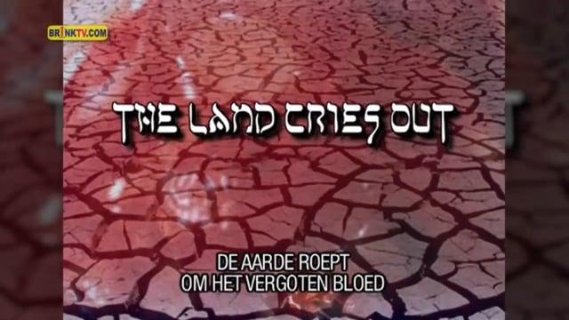 De aarde roept om het vergoten bloed - The Land Cries out