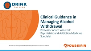 Clinical Guidance in Managing Alcohol Withdrawal