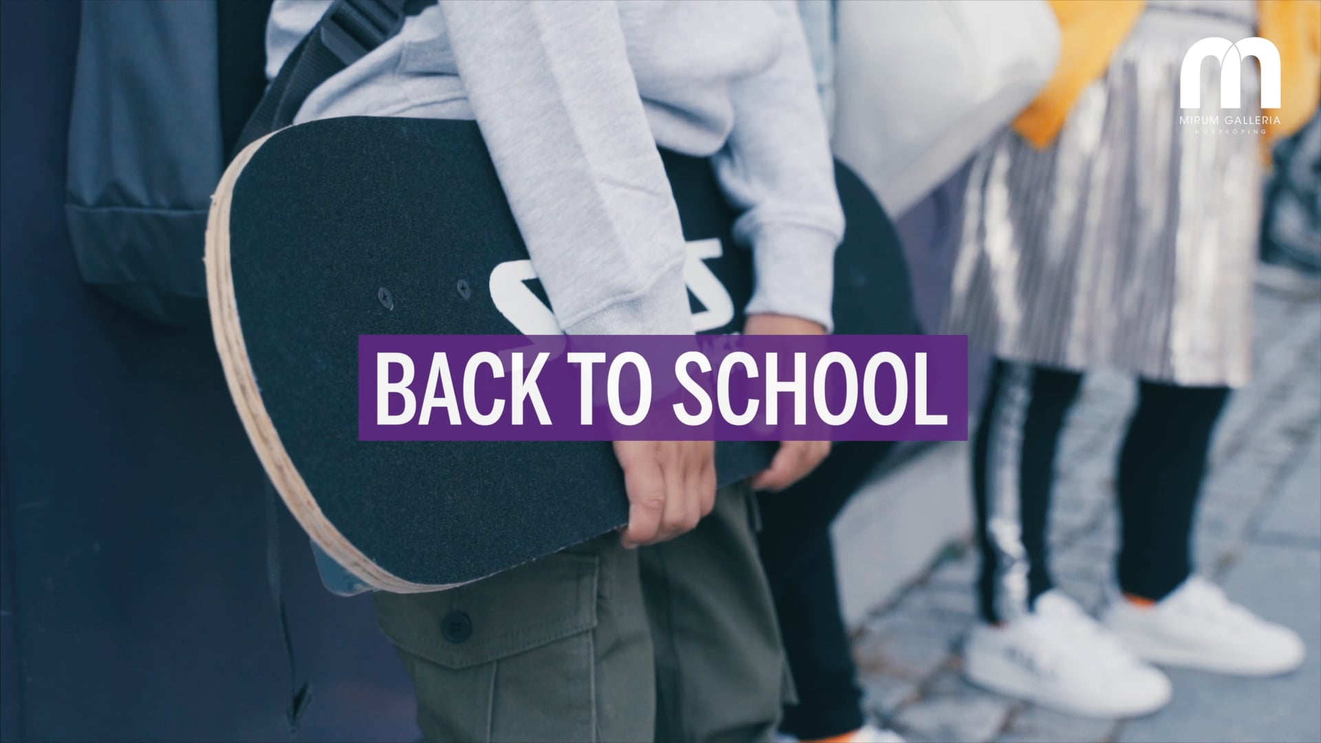 Reklam - Mirum Galleria Back to school