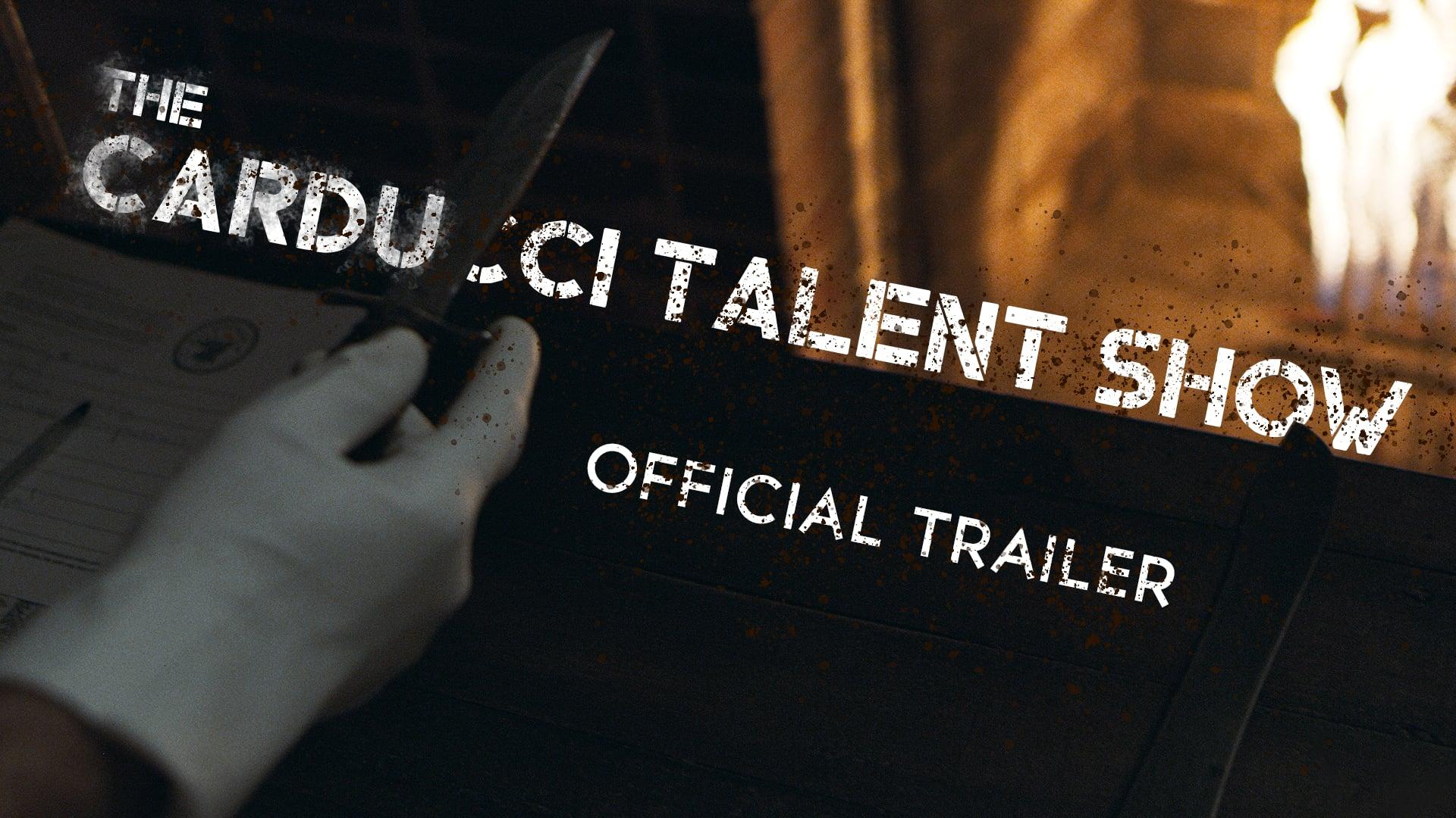 The Carducci Talent Show - TRAILER