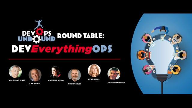 DevOps Unbound Roundtable 1 - DevEverythingOps