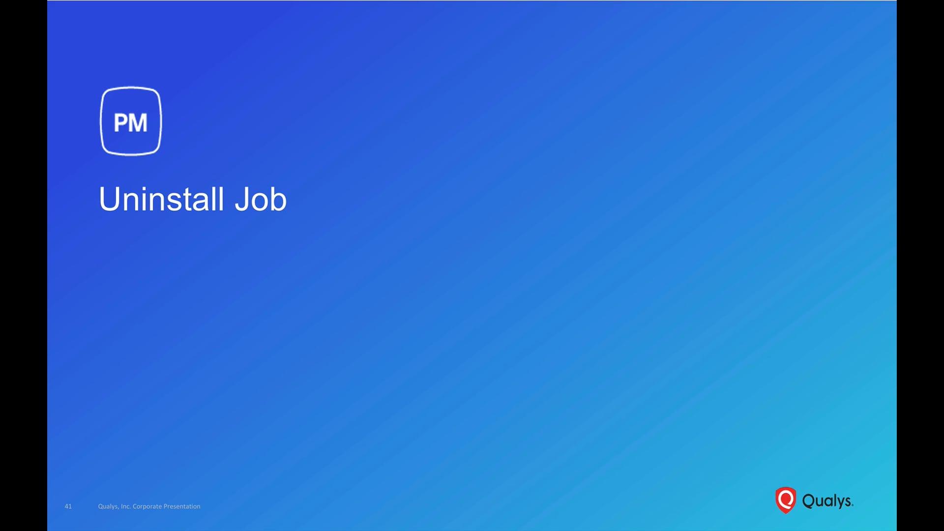 PM Uninstall Job