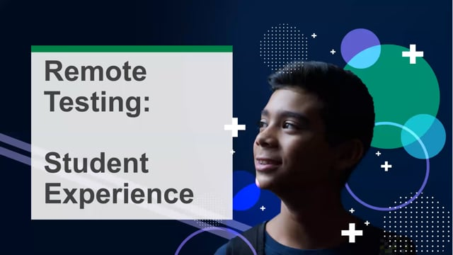 Remote Testing: Student Experience