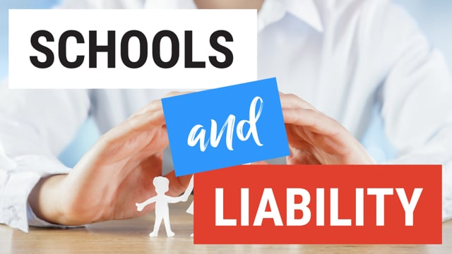 Schools and Liability