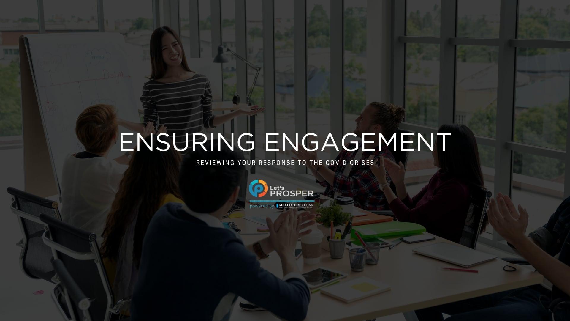 Ensuring Engagement