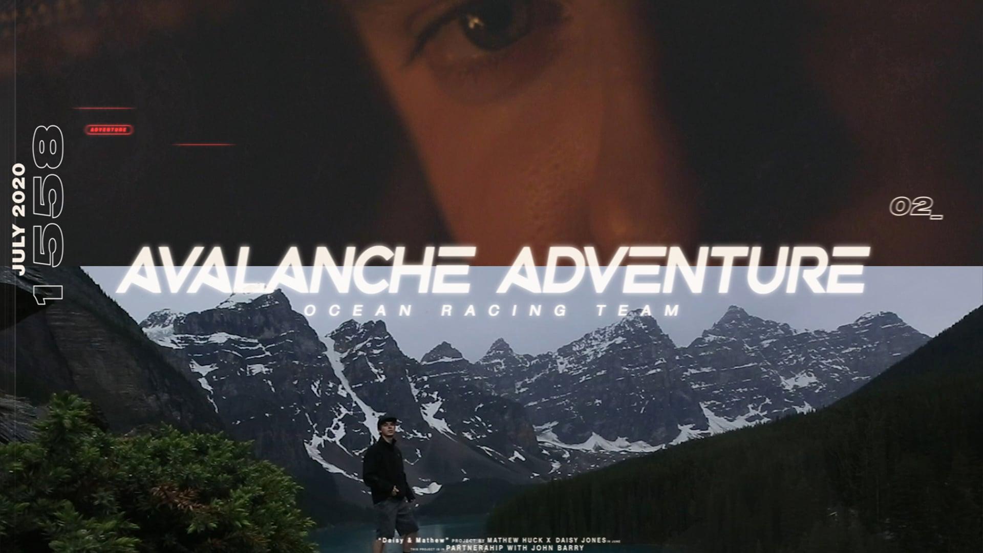 Avalanche Adventures | Ep 2 | Mathew Huck & Dayze Jones