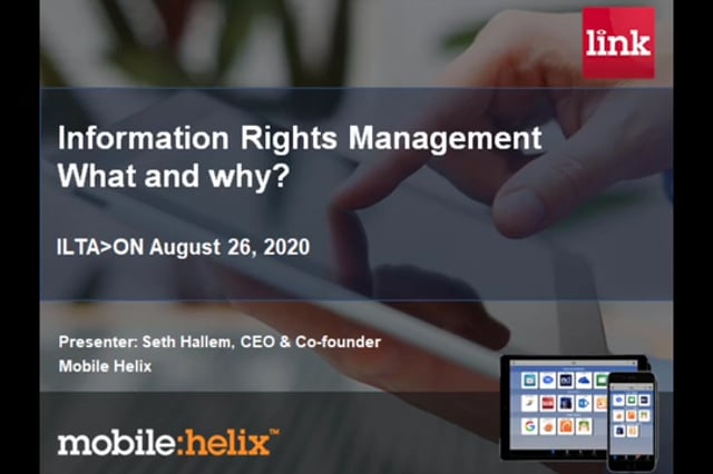 ILTA>ON 2020-08-26 Rights Management Master Class - Mobile Helix (38:32)