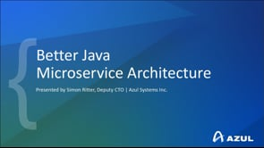 Better Java Microservices Architecture - Houston JUG - August 2020