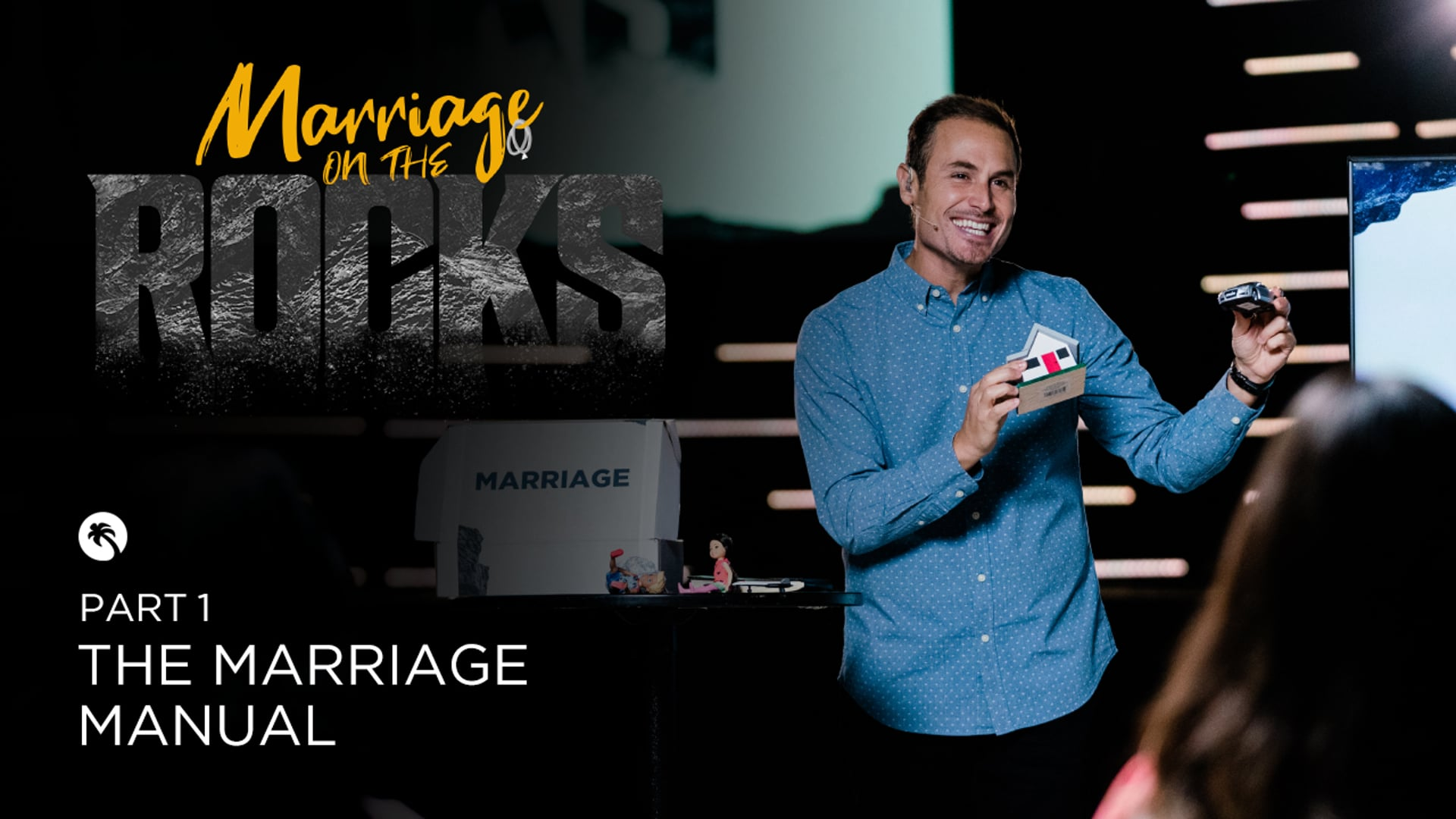 Marriage on the Rocks Part 1 - The Marriage Manual (Message).mp4