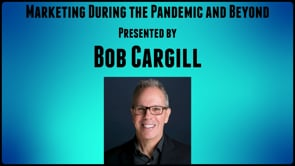 NEDMA Webinar presents:  Marketing During the Pandemic and Beyond with Bob Cargill