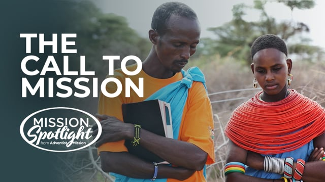 Monthly Mission Video - The Call to Mission