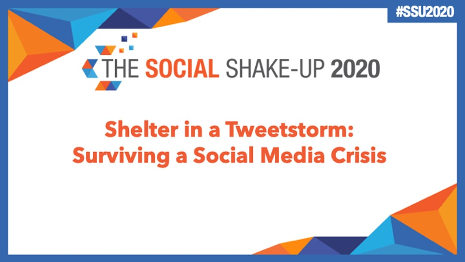 Shelter in a Tweetstorm: Prepping for & Surviving a Social Media Crisis