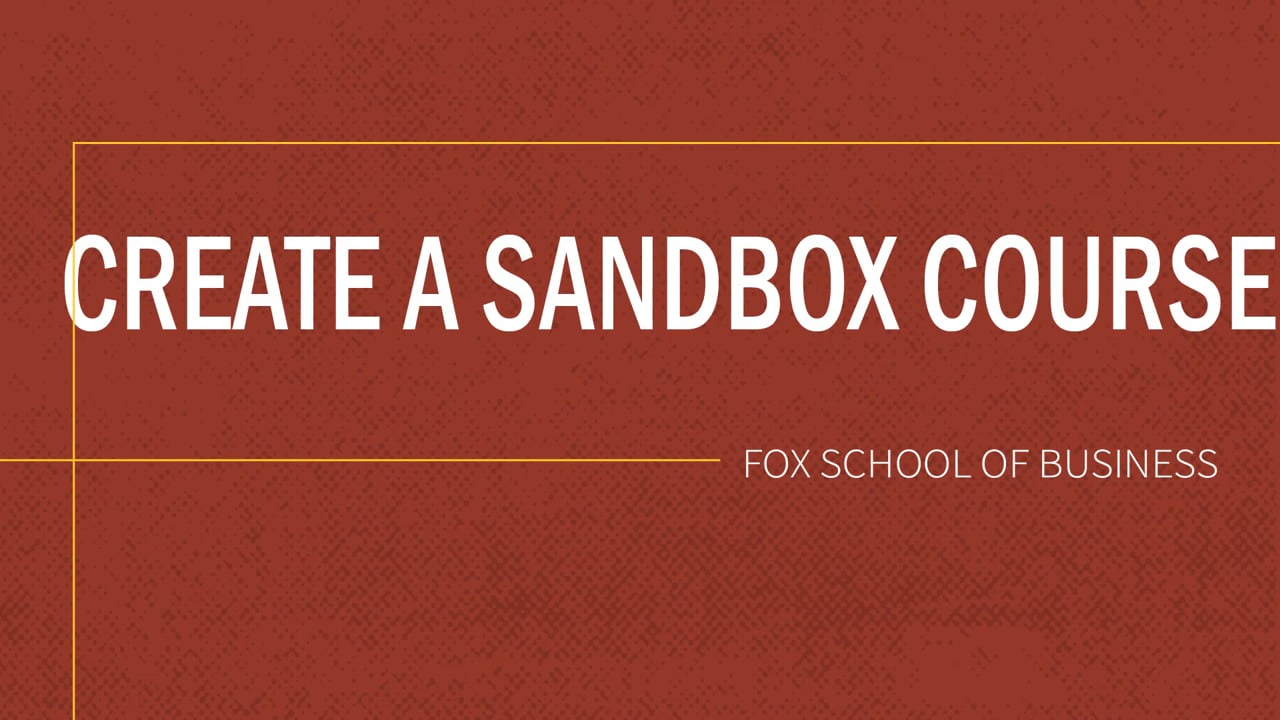 61830Create a Sandbox Course