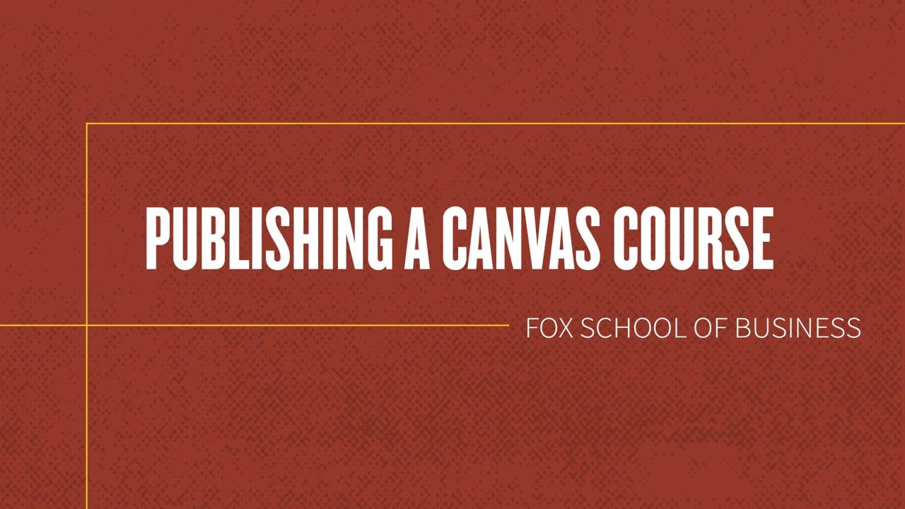 61838Publishing a Canvas Course