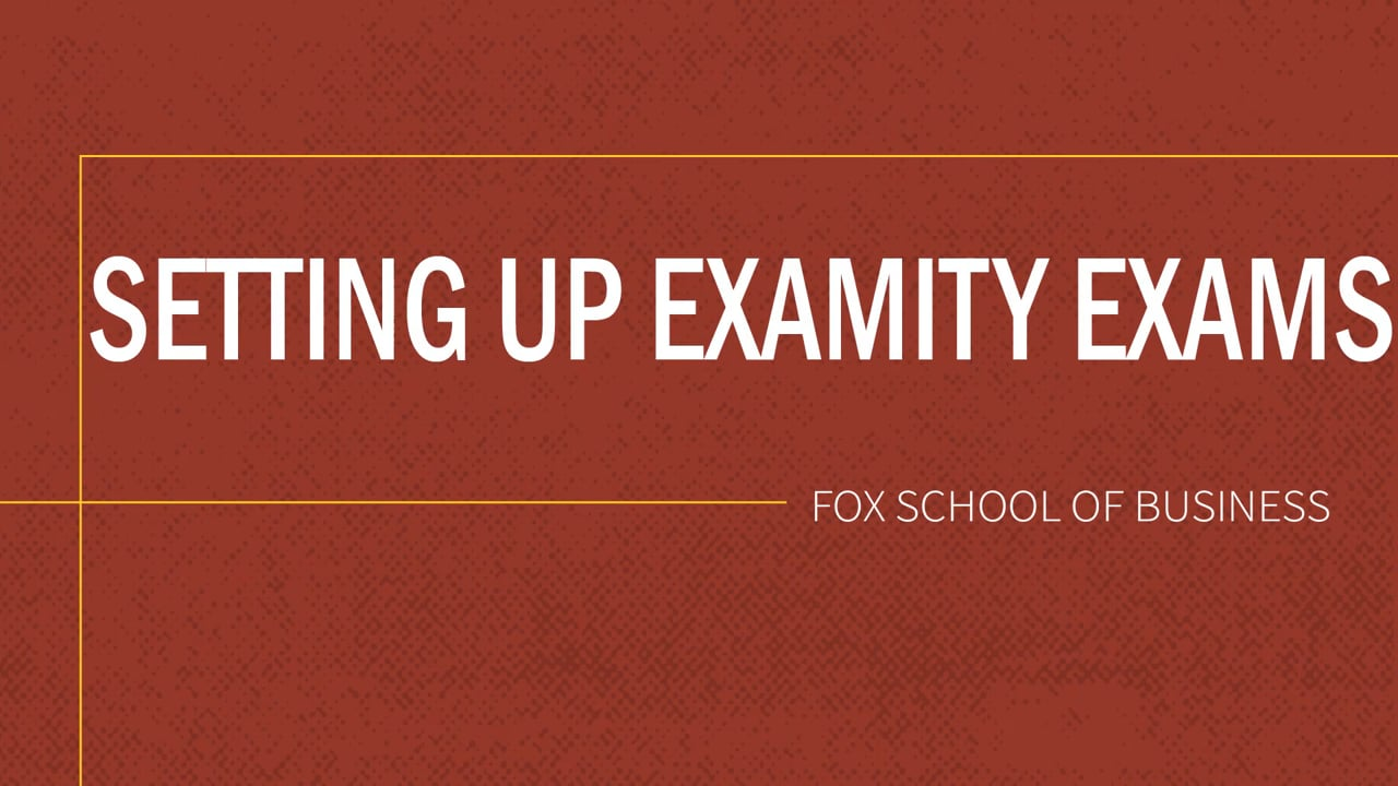 61840Setting up Exams in Examity