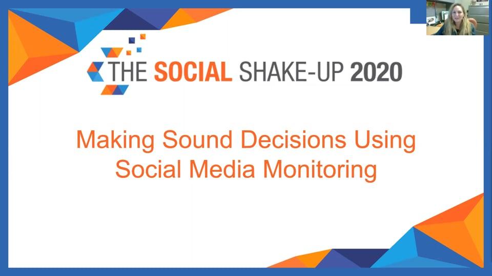 Making Sound Decisions Via Social Media Monitoring