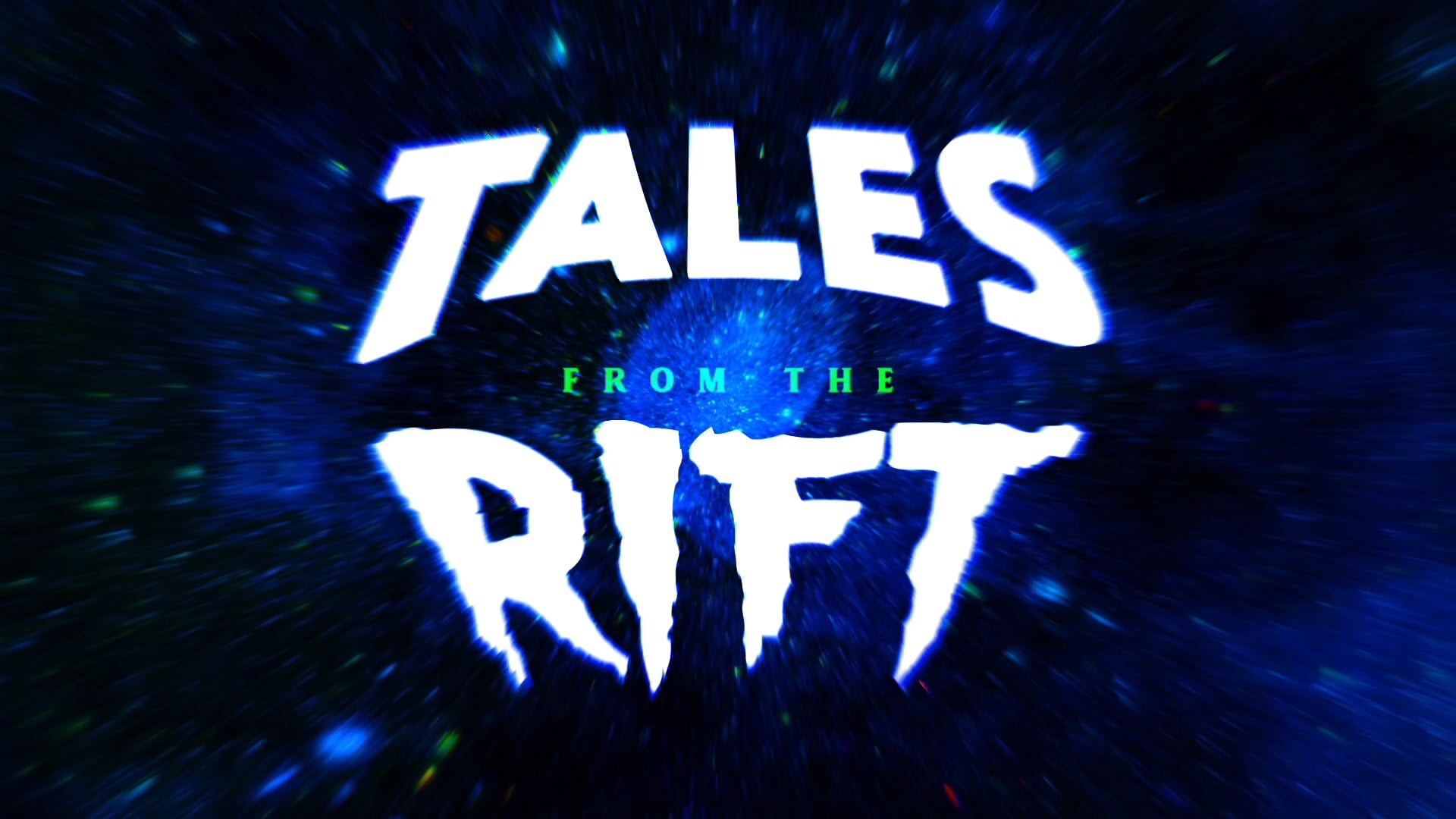 Tales From The Rift Intro Animation