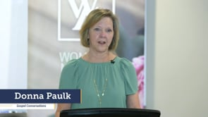 Donna Paulk - Gospel Conversations   Focus Women's Leadership Conference   SBC of Virginia
