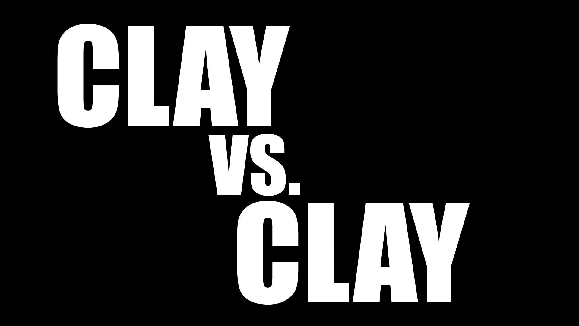 CLAY VS. CLAY   Trailer
