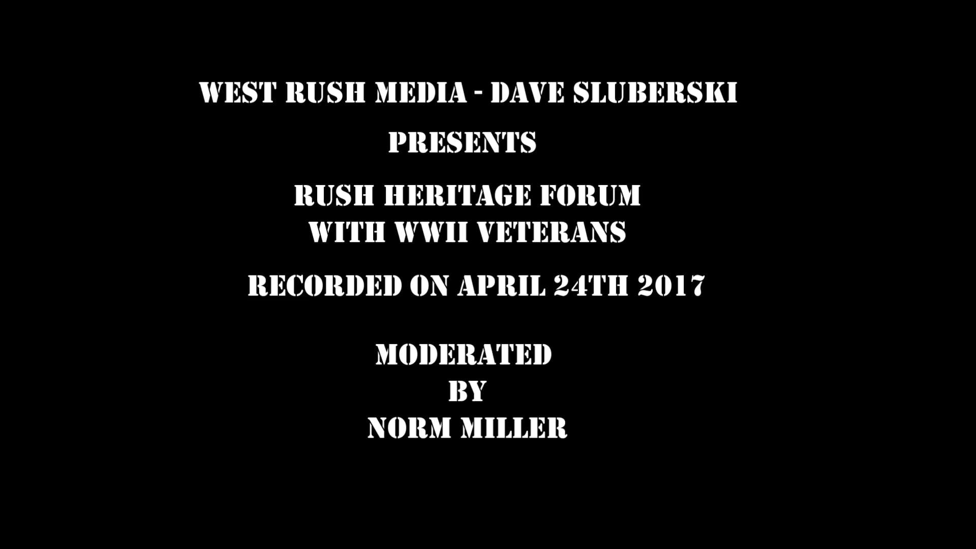 Rush Town Heritage WWII Veterans Forum