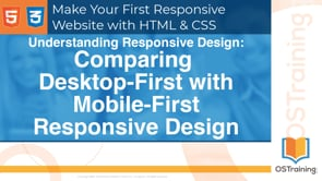 06 - Comparing Desktop-First with Mobile-First Responsive Design