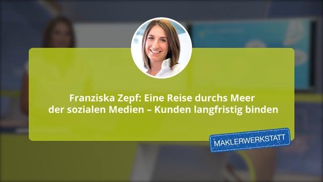 Franziska Zepf: Eine Reise durchs Meer der sozialen Medien – Kunden langfristig binden