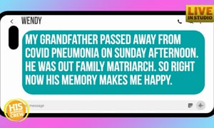 Wendy's grandfather's memories makes her happy!