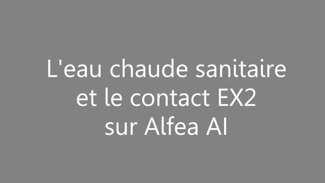 456123662 APC - L'eau chaude sanitaire et le contact EX2 sur Alfea AI