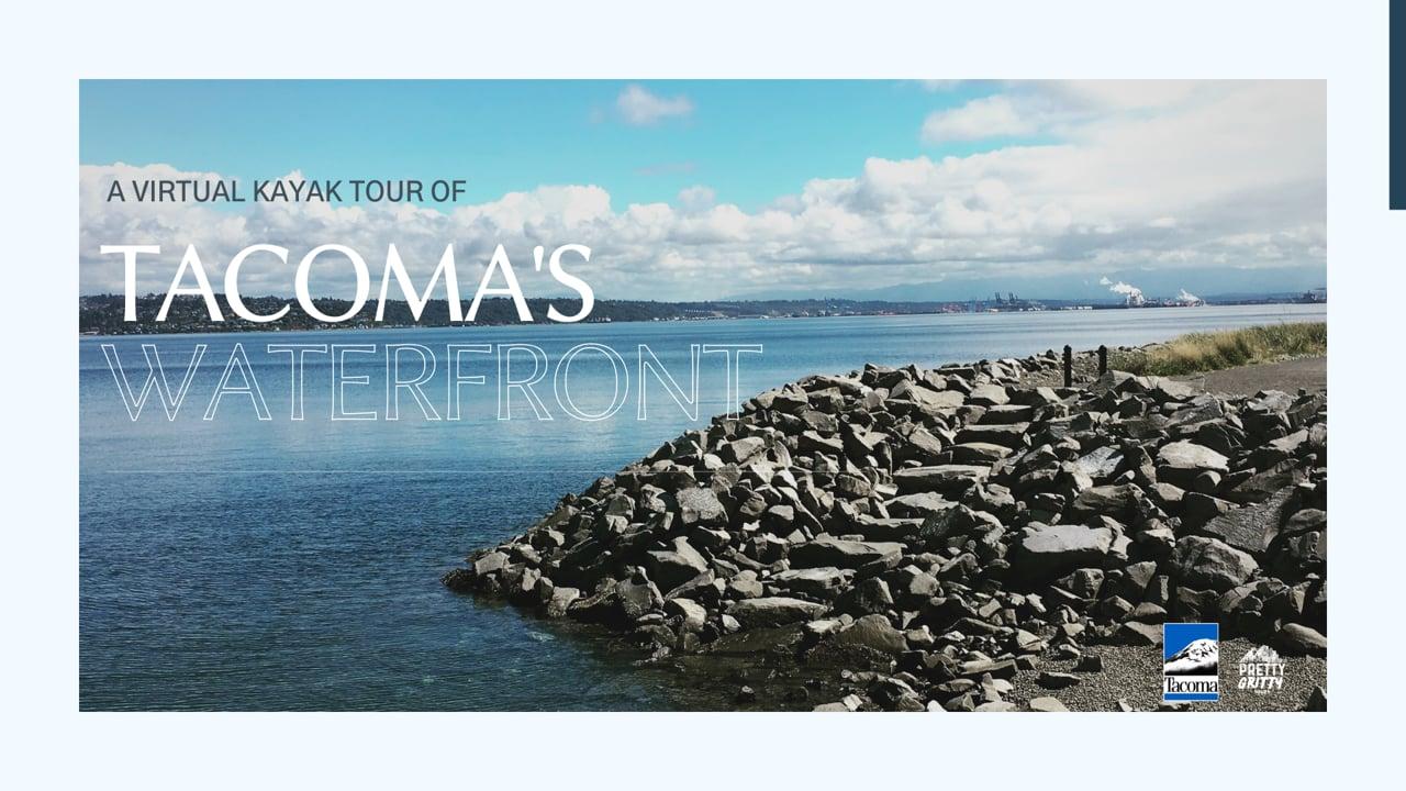 Virtual Tour Kayak Tour of Tacoma