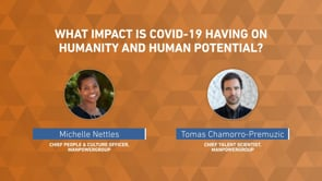 What impact is Covid-19 having on humanity and human potential?