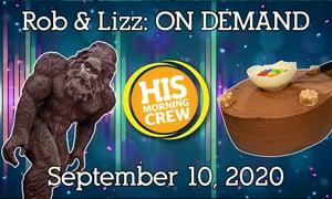Rob & Lizz On Demand: Thursday, September 10, 2020