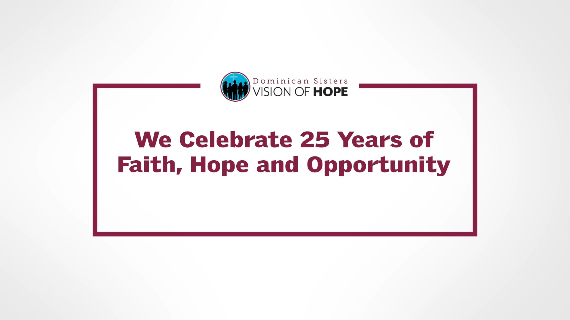 Vision of Hope - 25th Anniversary
