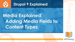 Adding Media Fields To Content Types