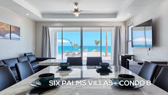 Six Palms Villas - Condo B