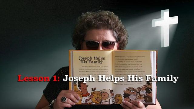 Lesson 1: Joseph Helps His Family