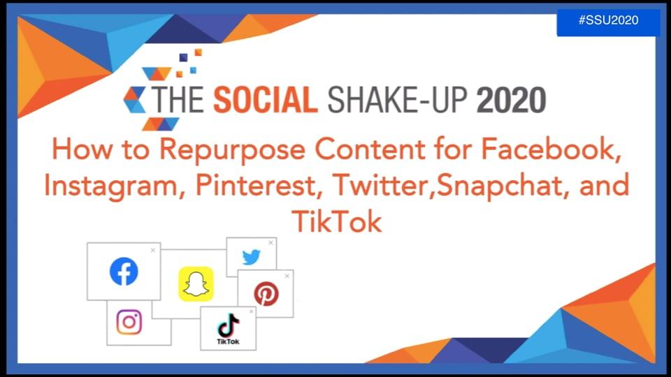 How to Repurpose Content for Facebook, Instagram, Pinterest, Twitter, Snapchat & TikTok