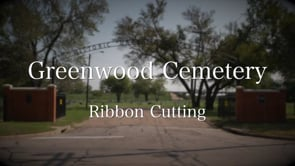 Greenwood Cemetery Ribbon Cutting