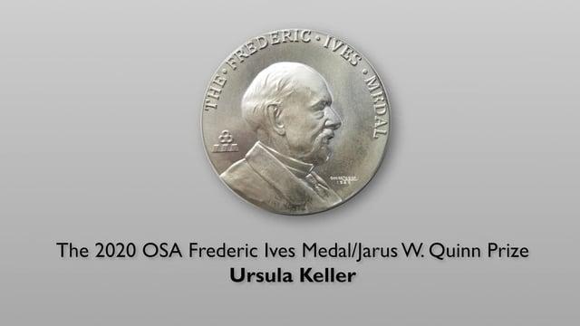 Ursula Keller -Frederic Ives /Quinn Prize -long