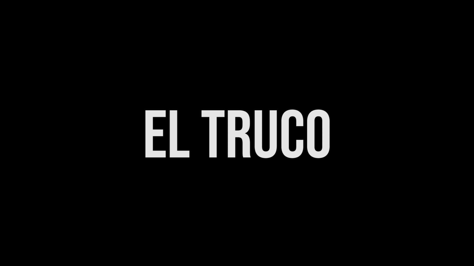 """TRAILER - """"El truco"""" (Gonzalo Ruiz Esteban, 2020) -"""