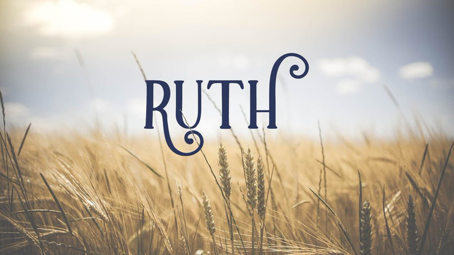 """Ruth 1 """"Ruth's Decision"""""""