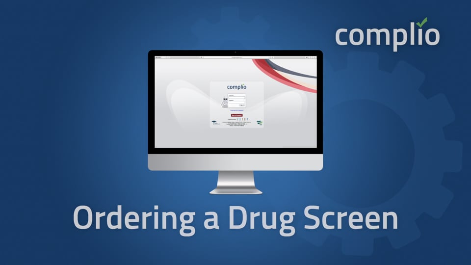 Ordering a Drug Screen in Complio