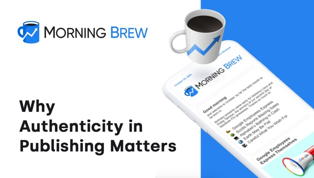 How an authentic voice assisted astounding growth for Morning Brew thumbnail
