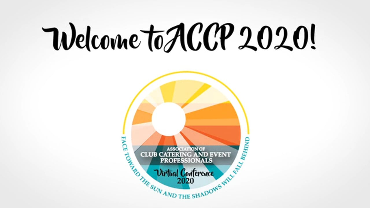 ACCP 2020 Association of Club Catering & Event Professionals Virtual Conference