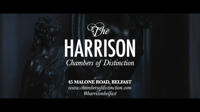 The Harrison Chambers of Distinction Teaser